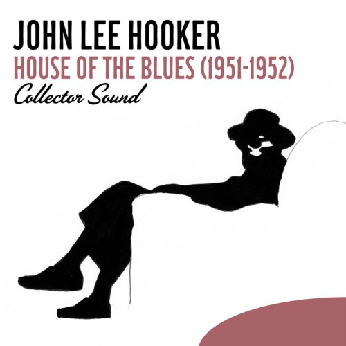 House of the Blues (1951-1952) [Collector Sound]