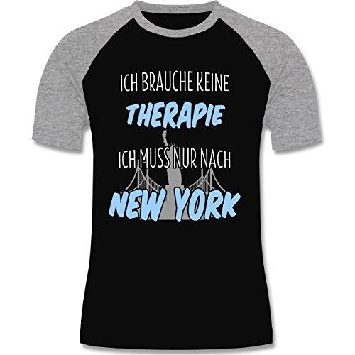 Städte - Ich brauche keine Therapie ich muss nur nach New York - zweifarbiges Baseballshirt für Männer Schwarz/Grau Meliert