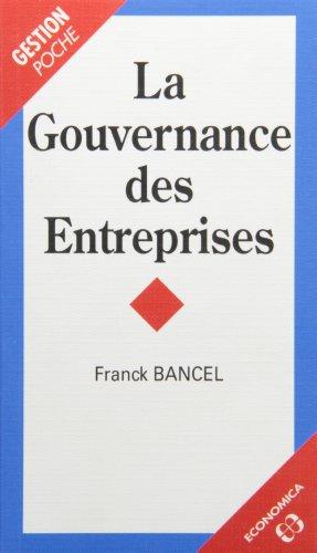 La Gouvernance des entreprises