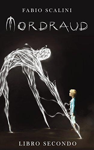 Mordraud - Libro Secondo Mordraud – Libro Secondo 41Oz5FDHlrL