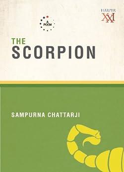 The Scorpion by [Chattarji, Sampurna]