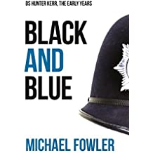 Black & Blue: Another taut and gripping DS Hunter Kerr story