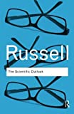 The Scientific Outlook (Routledge Classics)