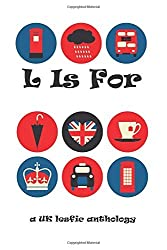 L Is For by Kiki Archer (2014-11-30)