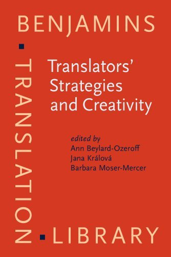 Translators' Strategies and Creativity: Selected Papers from the 9th International Conference on Translation and Interpreting, Prague, September 1995. ... Popovi???? (Benjamins Translation Library) (1998-05-15)