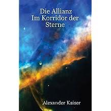 Die Allianz - Im Korridor der Sterne