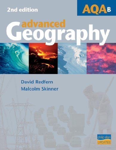 AQA (B) Advanced Geography Textbook 2nd Edition by David Redfern (2005-09-16)