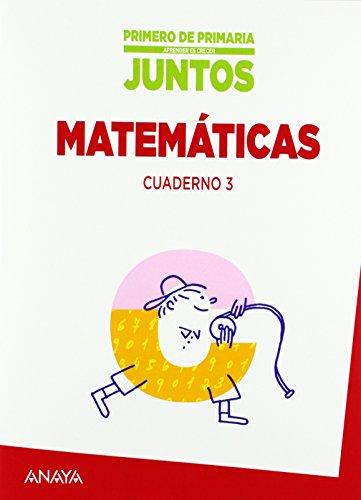 Aprender es crecer juntos 1.º Cuaderno de Matemáticas 3. - 9788467846119
