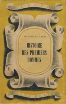 Histoire des premiers hommes par Eugène Pittard