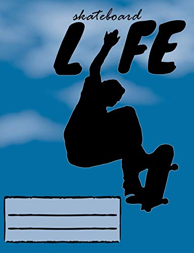 Skateboard Life: Skateboarding Design College Ruled Lined Pages Composition Notebook  for Fans Stoked on Skating
