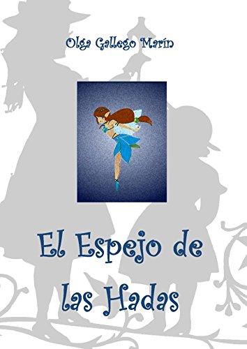 El Espejo de las Hadas por Olga Gallego Marín