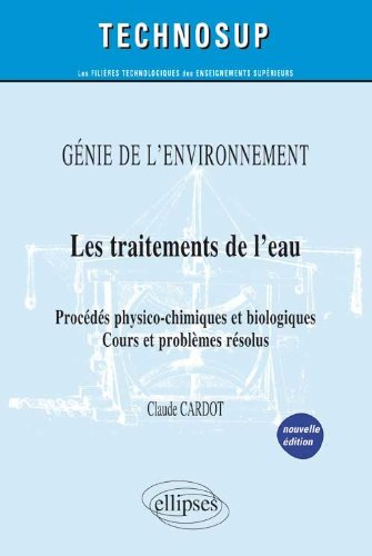 les-traitements-de-leau-procds-physico-chimiques-biologiques-gnie-de-lenvironnement-niveau-b
