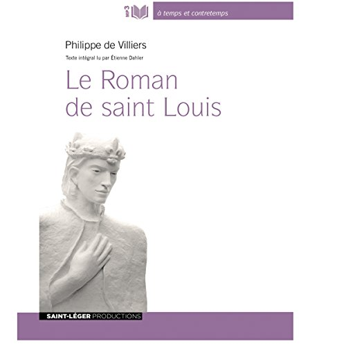 Le Roman De Saint Louis [Pdf/ePub] eBook