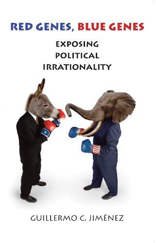 Red Genes, Blue Genes: Exposing Political Irrationality por Guillermo C. Jimenez