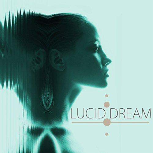 Lucid Dream - Dream Songs for ...