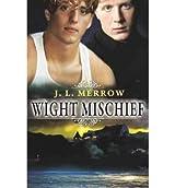 Wight Mischief - IPS Merrow, J L ( Author ) Sep-04-2012 Paperback