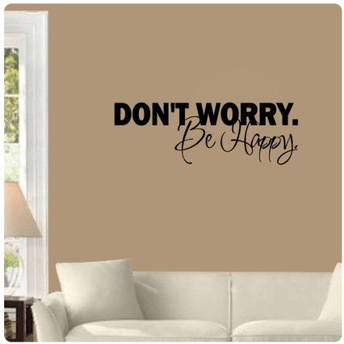 Don' t worry be happy Wall Decal Sticker murale Art Home Dcor Quote