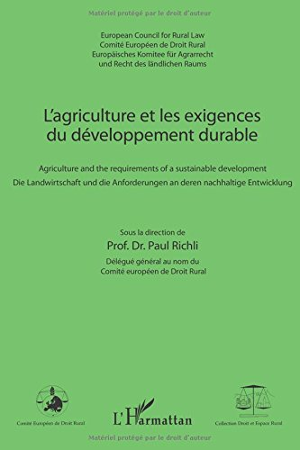 Agriculture et les Exigences du Developpement Durable Agriculture and the Requirements of a Sustaina