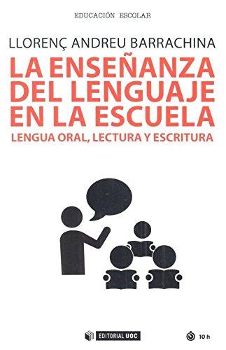 Enseñanza del lenguaje en la escuela,La (Manuales)