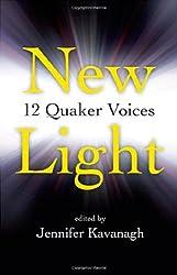 New Light:12 Quaker Voices