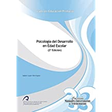 Psicología del Desarrollo en edad escolar (Manuales Universitarios de Teleformación: Grado en Educación Primaria) - 9788490422649