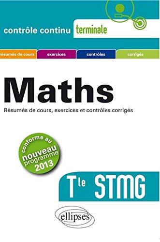 Maths Terminale STMG Conforme au Programme 2013