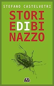 Storie di Binazzo di [Castelvetri, Stefano, Palladino, Alphonso]
