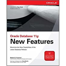 [(Oracle Database 11g New Features )] [Author: Robert G. Freeman] [Dec-2007]