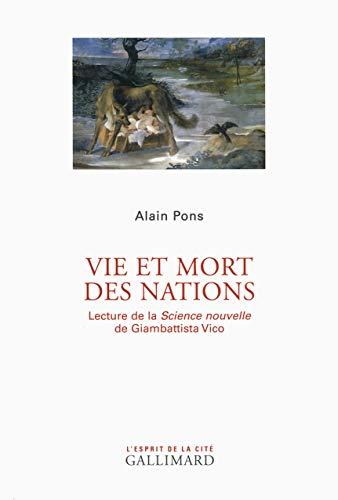 Vie et mort des Nations: oeu>Science nouvelle de Giambattista Vico Lecture de la