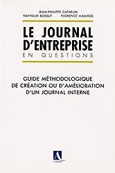 Le journal d'entreprise en questions : Guide méthodologique de création ou d'amélioration d'un journal interne