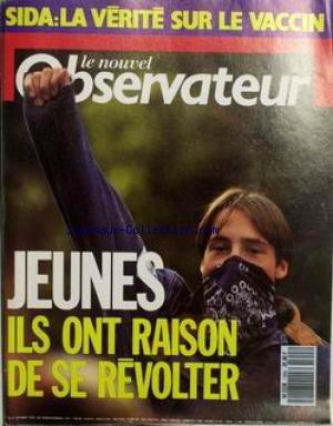 NOUVEL OBSERVATEUR (LE) [No 1355] du 25/10/1990 - SIDA - LA VERITE SUR LE VACCIN. JEUNES - ILS ONT RAISON DE SE REVOLTER.