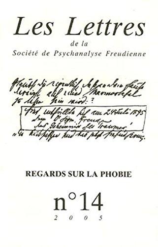 Les lettres de la SPF, N° 14 : La phobie