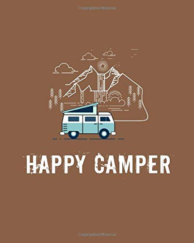 Happy Camper: RV Camping Journal Travel Activity Planner Notebook | Logbook  Hiking Checklist Keepsake Memories For Kids Boys Girls Adults Family| 8x10