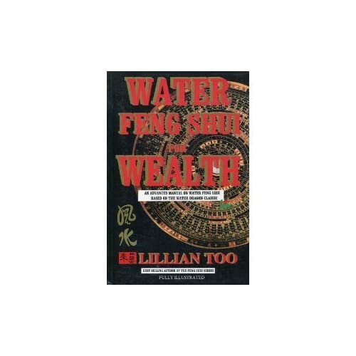 Water Feng Shui for Wealth by Lillian Too (1996) Paperback