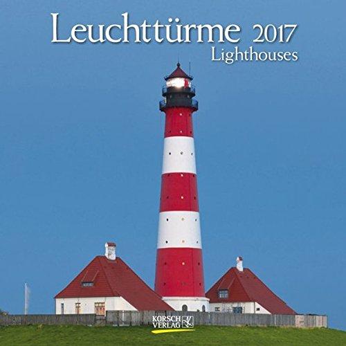 Leuchttürme 2017 Broschürenkalender: Mit Ferienterminen