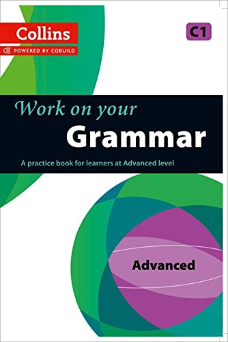 Grammar : C1 (Collins Work on Your…) por Collins UK