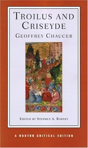 Troilus and Criseyde (Norton Critical Editions) by Geoffrey Chaucer (23-May-2006) Paperback