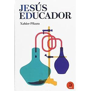 Jesús educador : la escuela cristiana