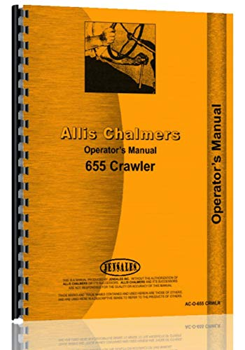 Allis Chalmers 655 Diesel Crawler Operators Manual -