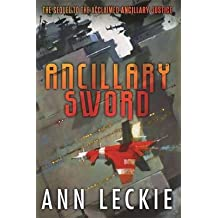 [(Ancillary Sword)] [ By (author) Ann Leckie ] [October, 2014]