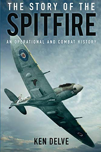 The Story of the Spitfire par Delve