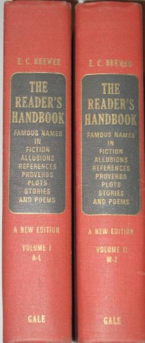 Reader's Handbook: Famous Names in Fiction, Allusions, References , Proverbs, Plots, Stories and Poems