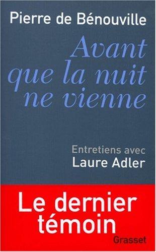 Avant que la nuit ne vienne: Entretiens avec Laure Adler