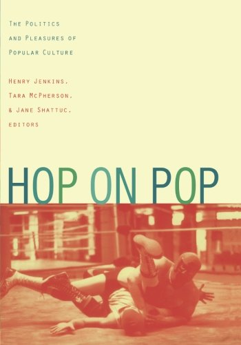 Hop on Pop-PB: The Politics and Pleasures of Popular Culture