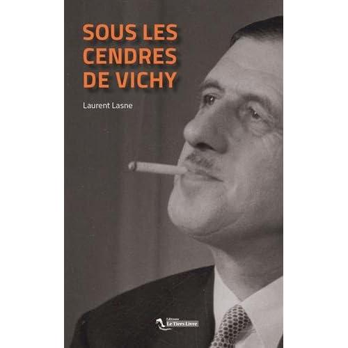 Sous les Cendres de Vichy