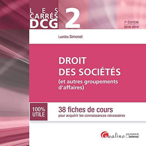 DCG 2 Droit des societés (et autres groupements d'affaires) : 38 fiches de cours pour acquérir les connaissances nécessaires