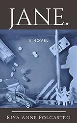 Jane: a novel (The Circle Book 1)