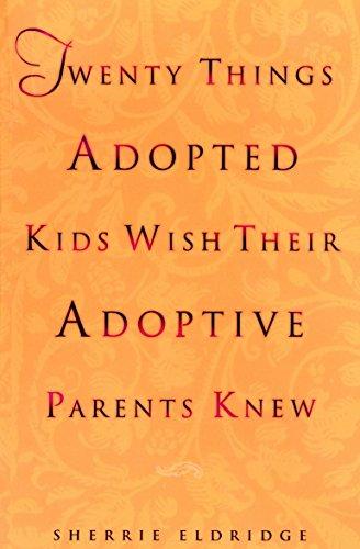 Twenty Things Adopted Kids