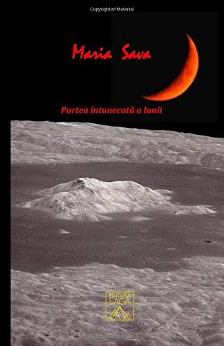 Partea intunecata a lunii por Maria Sava