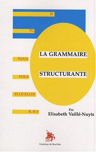 La grammaire structurante